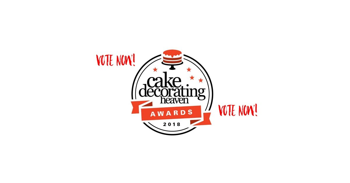 Vote now - cake decorating heaven awards